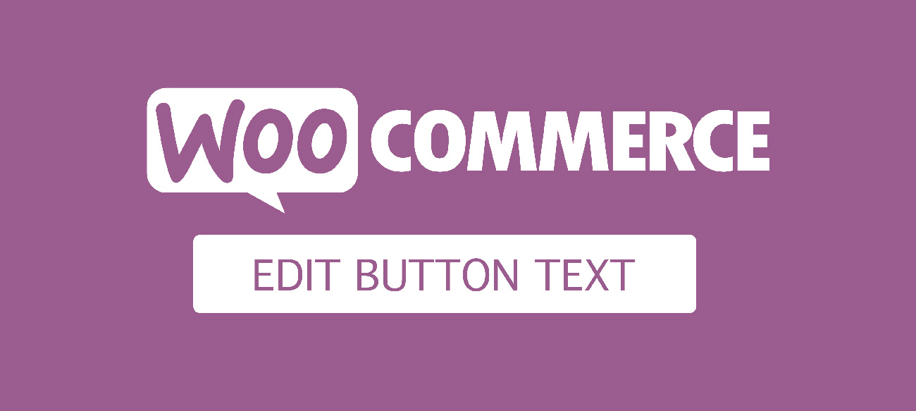 Chỉnh sửa nút tiến hành thanh toán, proceed to checkout trong Woocommerce